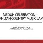 Meduh Celebration + Tahltan Country Music Jam