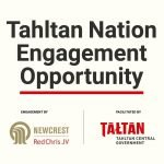 Tahltan Nation Engagement Opportunity With Newcrest/Red Chris